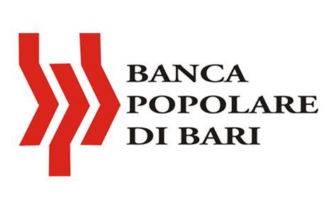 Orari Banca Popolare Di Bari by Banca Popolare Di Bari Nel 2016 Boom Di Mutui E Ritorno