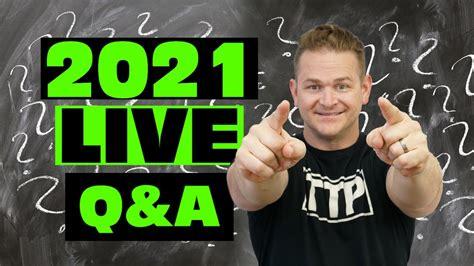 2021 Live Q&A - YouTube