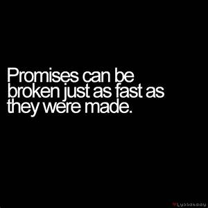 Famous Quotes About Broken Promises. QuotesGram