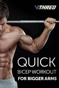 Quick Bicep Workout For Bigger Arms