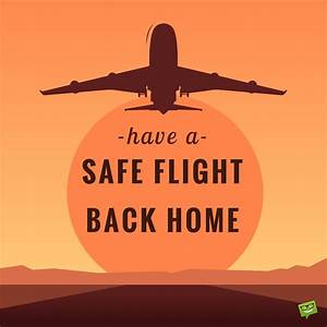 50 Safe Journey Wishes to Inspire the Best Flights and ...