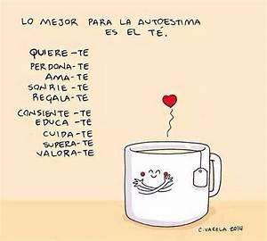 Lo mejor para la autoestima es el té... #Frases # ...