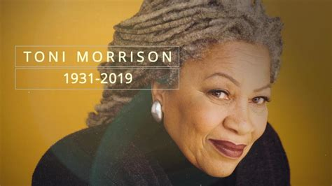 Toni Morrison s Legacy: Be Fearless Be You Be Black