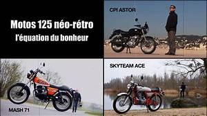 Moto Retro 125 : dossier moto 125 n o r tro mash 125 cpi astor 125 skyteam ace 125 youtube ~ Maxctalentgroup.com Avis de Voitures