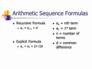 Arithmetic Sequences In an arithmetic sequence, the ...