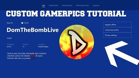 Xbox One Custom Gamerpics How To Upload A Custom Gamerpic Xbox Tutorial Custom Gamerpics
