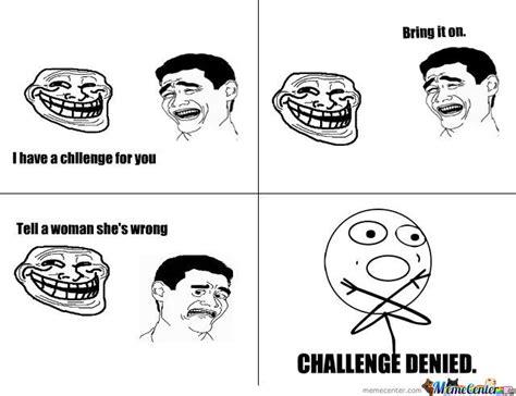 Denied Meme - challenge denied by bezza595 meme center