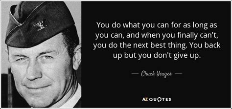 top  chuck yeager quotes chuckyeagerorg