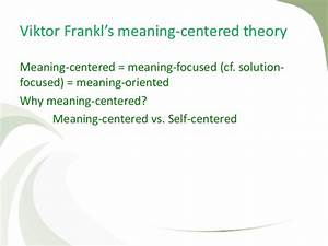 Viktor Frankl's Philosophical Theory on Man's Search for ...