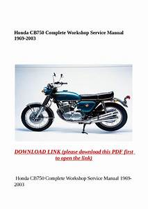 Honda Cb750 Complete Workshop Service Manual 1969 2003 By
