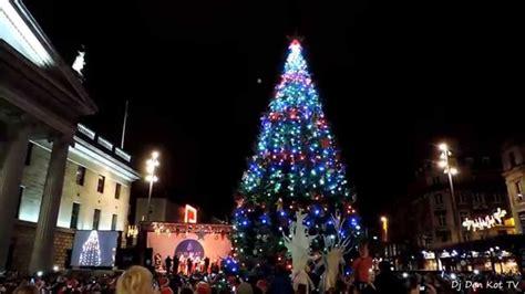 dublin christmas tree lights turned on 2014 2015 youtube