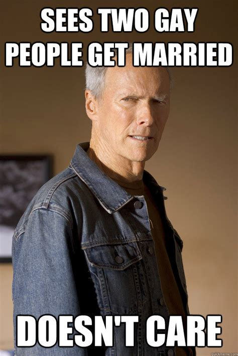 Gay People Meme - sees two gay people get married doesn t care libertarian clint quickmeme