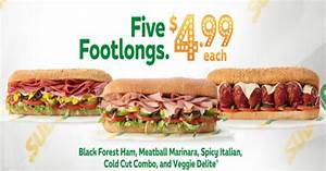 Subway - Choose From 5 Footlong Sandwiches for $4.99 Each ...