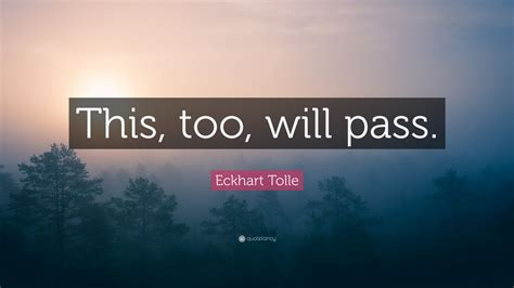 eckhart tolle quote    pass