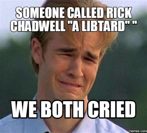 Libtard Memes - home memes com