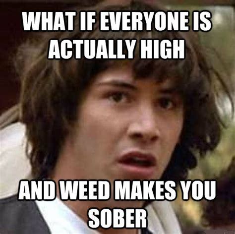 Marijuana Memes - the power of weed funny pictures quotes memes jokes
