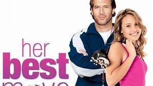 Her, Best, Move, Trailer, 2007