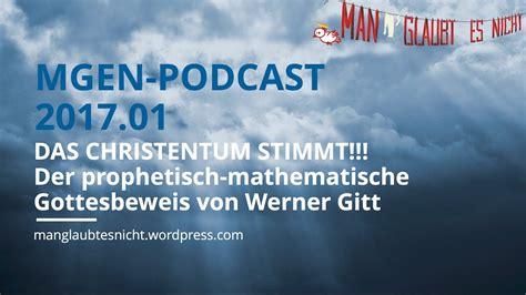 Das Christentum Stimmt!  (kein) Gottesbeweis Von Werner
