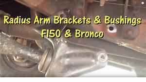 Radius Arm Bushing And Bracket Replacement