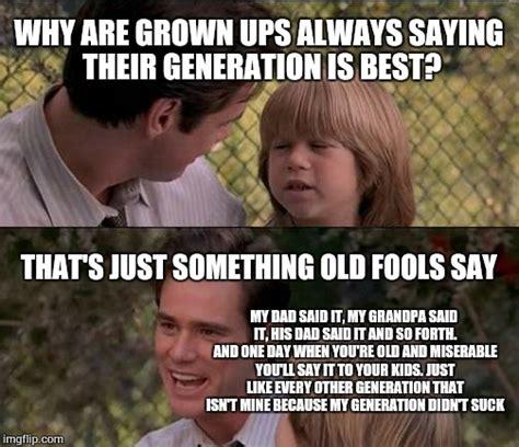 Generation Meme - generation meme 28 images the next generation of memes imgflip 31 best images about meme
