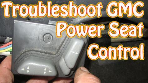 diy blazer gmc jimmy power seat control diagnostics