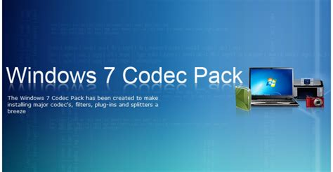 The Best Codec Pack For Windows 7 Windows 7 Codec Pack