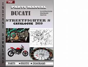 Ducati Streetfighter S 2010 Parts Manual Catalog Pdf