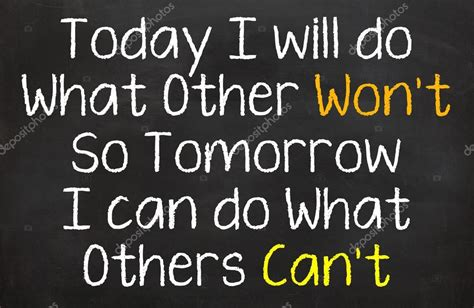 Today I Will Do What Others Won't — Stock Photo © B11mdana