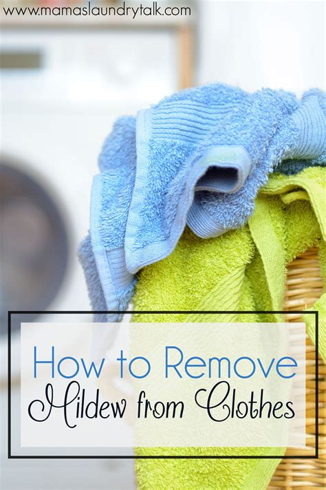How To Remove Mildew From Clothes  Mama's Laundry Talk