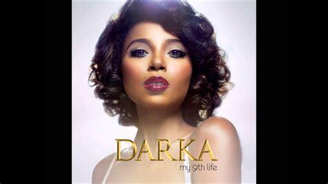 Darka My 9th Life - YouTube