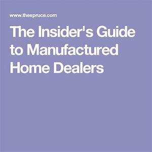 The Insider U0026 39 S Guide To Manufactured Home Dealers