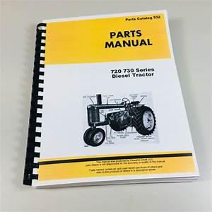 Parts Manual For John Deere 720 730 Diesel Tractor Catalog