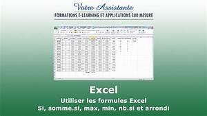 Formule Si Excel : utiliser les formules excel si max min et arrondi 2 2 youtube ~ Medecine-chirurgie-esthetiques.com Avis de Voitures