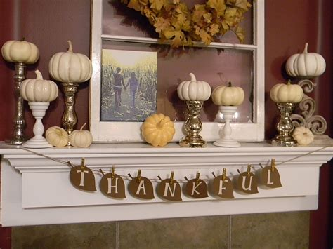 thanksgiving mantel decorating ideas thankful banner organize and decorate everything