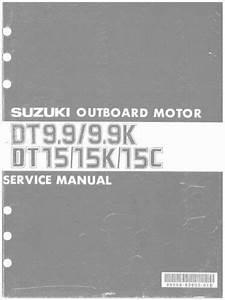 Suzuki Dt9 9 Dt9 9k Dt15 Dt15k Dt15c Outboard Motor
