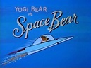 Yowp: Yogi Bear — Space Bear