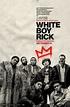 New Poster For White Boy Rick Starring Matthew McConaughey ...