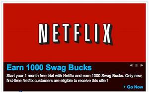 *Hot* One Month Free Trial of Netflix = 1000 Swagbucks ...
