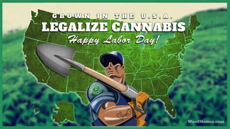 Labor Day Memes - holiday weed memes stoner memes for holidays
