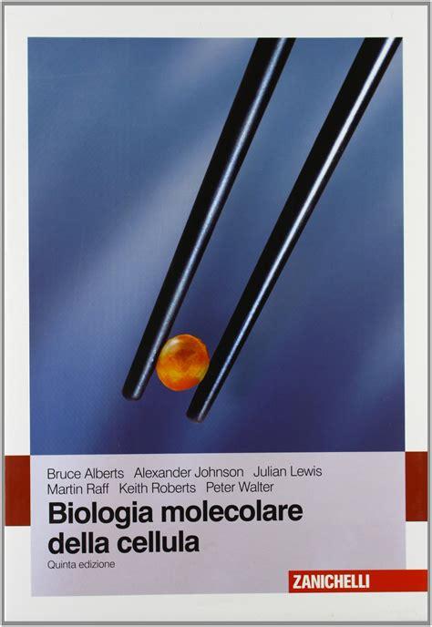 dispense biologia molecolare essenziale biologia molecolare della cellula alberts pdf