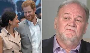 Meghan Markle news: Father Thomas THREATENS Royals urging ...