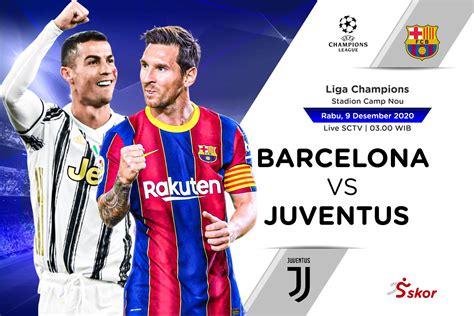 Link Live Streaming Barcelona vs Juventus di Liga Champions