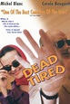 Dead Tired (1994) - Michel Blanc | Synopsis ...