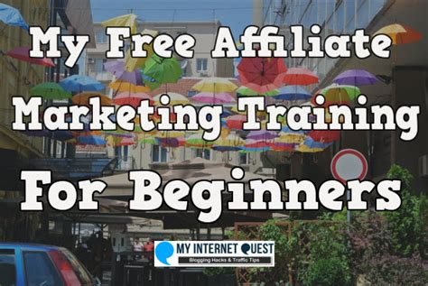 marketing courses for beginners my free affiliate marketing for beginners