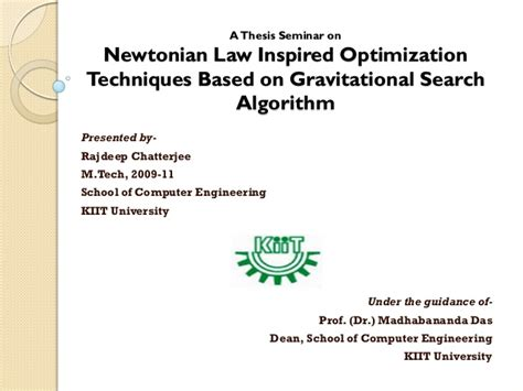 Search Optimization Techniques by Newtonian Inspired Optimization Techniques Based On