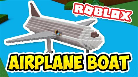Build A Boat by Airplane Boat Roblox Build A Boat For Treasure