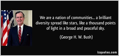 1000 points of light we are a nation of communities a brilliant diversity