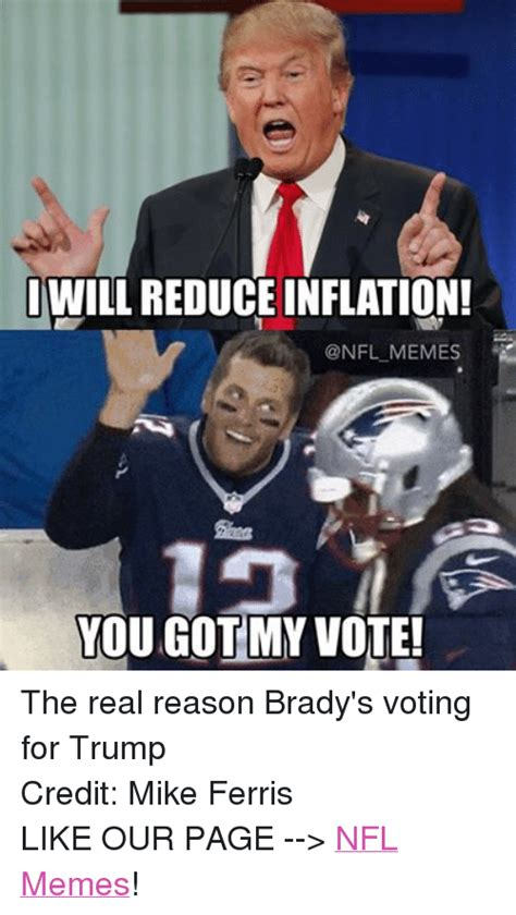 Voting Memes Iwill Reduce Inflation Memes You Got My Vote The Real