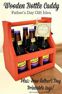 Wooden Bottle Caddy and Free Fathers Day Printable Tags
