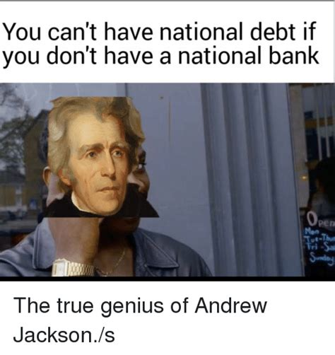 Andrew Jackson Memes - andrew jackson meme www pixshark com images galleries with a bite